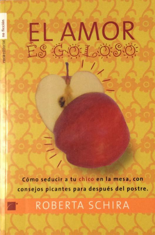 Roberta Schira - El amor es goloso - Roca