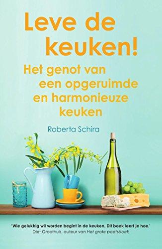 Roberta Schira - Leve de Keuken - Unieboek-Het Spectrum