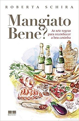 Roberta Schira - Magiato bene? - Best Seller