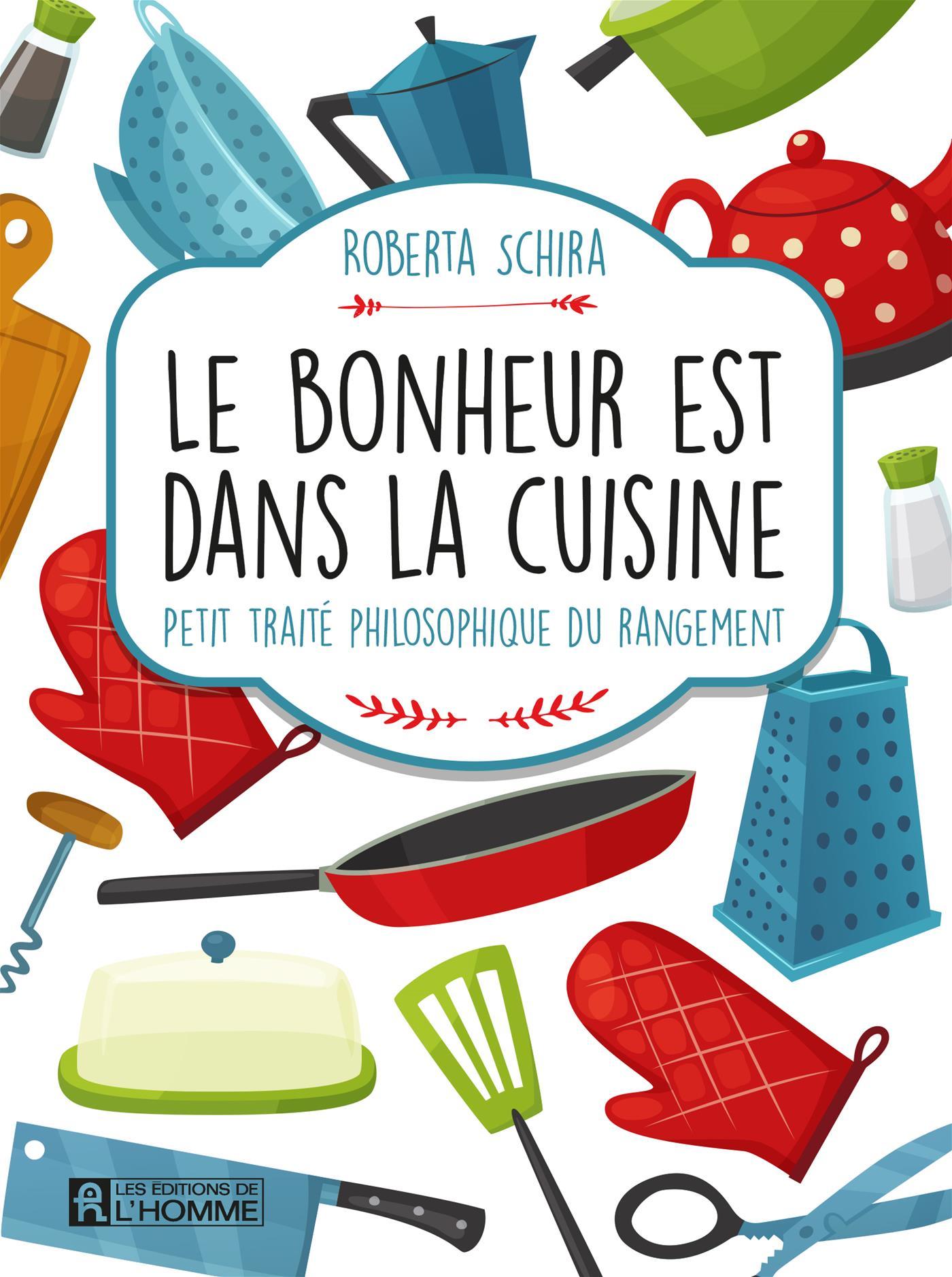 Roberta Schira - Le bonheur est dans la cuisine - L'homme